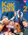Kak raz. Klasa 2. Podręcznik. Język rosyjski. CD audio. Reforma 2019. Szkoła Olga Tatarchyk