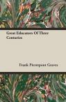 Great Educators Of Three Centuries Graves Frank Pierrepont