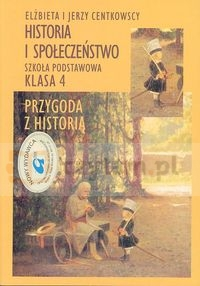 Historia i społeczeństwo Centkowska Elżbieta, Centkowski Jerzy