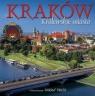 Kraków. Królewskie miasto Rudziński Grzegorz