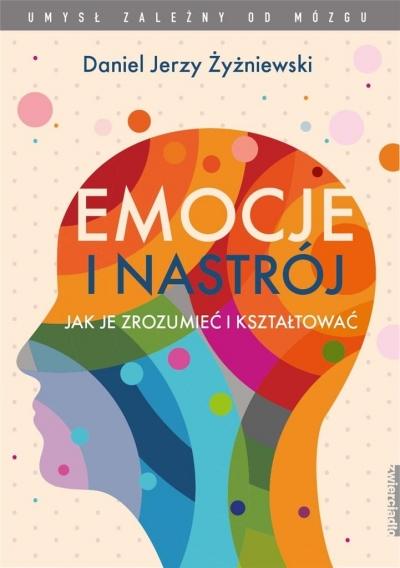 Emocje i nastrój Żyżniewski Jerzy Daniel