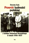 Powrót ludności polskiej z byłego Imperium Rosyjskiego w latach 1918?1937