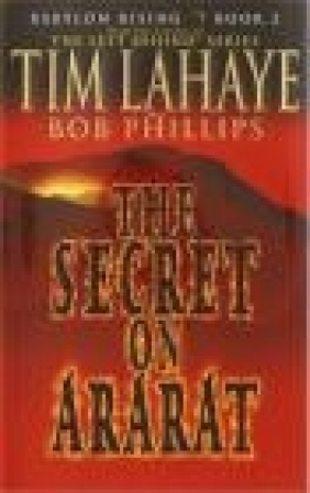 Babylon Rising book 2: Secret on Ararat Tim Lahaye