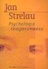 Psychologia temperamentu Strelau Jan