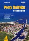 Porty Bałtyku Polska i Litwa