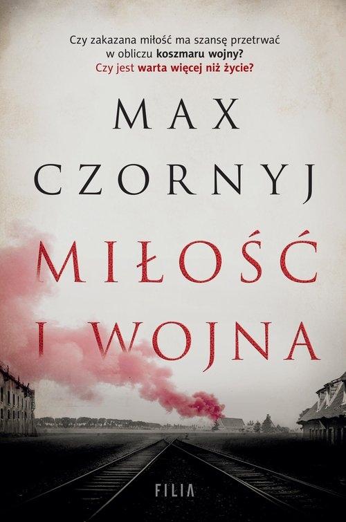 Miłość i wojna Czornyj Max