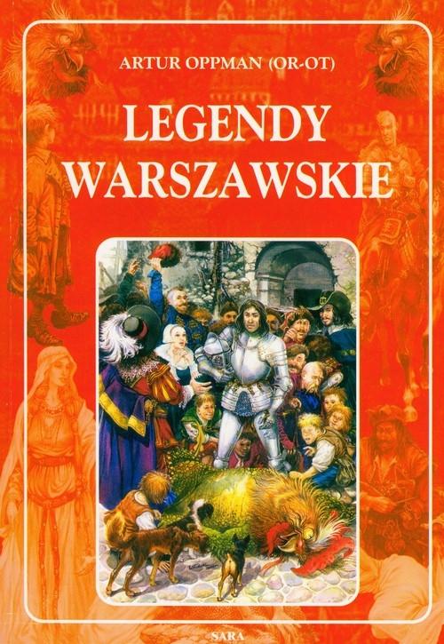 Legendy warszawskie Oppman Artur