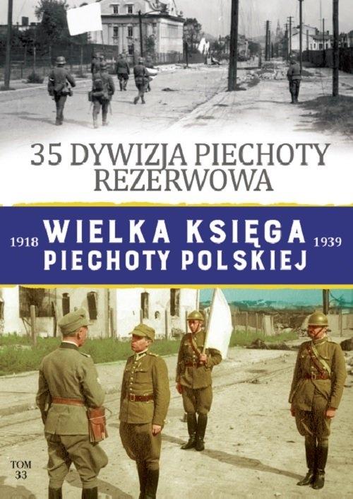 Wielka Księga Piechoty PolskiejTom 33