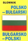 Słownik bułgarsko-polski polsko-bułgarski
