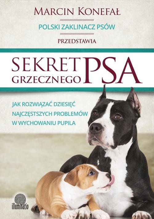 Sekret grzecznego psa Konefał Marcin