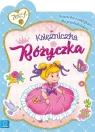 Księżniczka Różyczka Książeczka z naklejkami dla przedszkolaków