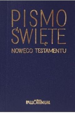 Pismo Święte Nowego Testamentu mini praca zbiorowa