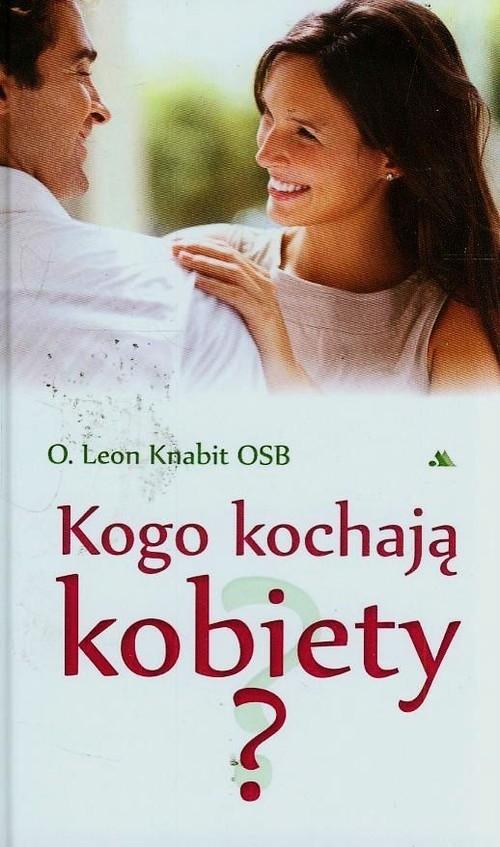 Kogo kochają kobiety Knabit Leon