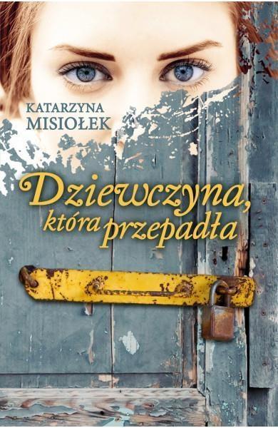 Dziewczyna, która przepadła - pocket Katarzyna Misiołek
