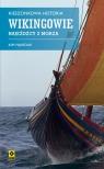 Kieszonkowa historia Wikingowie Najeźdźcy z morza