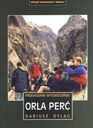 Orla Perć. Przewodnik wysokogórski Dariusz Dyląg