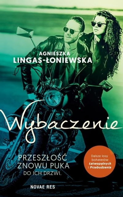 Łatwopalni. Tom 3. Wybaczenie Agnieszka Lingas-Łoniewska