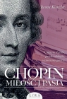 Chopin Miłość i pasja Kienzler Iwona