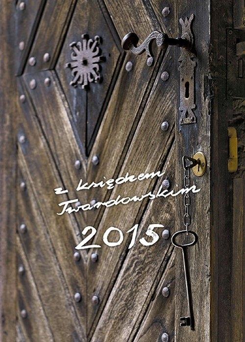 Kalendarz z księdzem Twardowskim 2015 - Klucz Grzybowski Marian