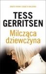 Milcząca dziewczyna Gerritsen Tess