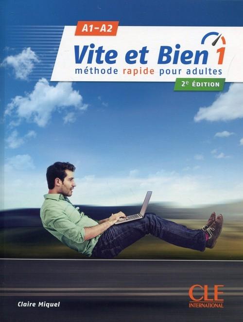 Vite et Bien 1 A1/A2 Podręcznik + klucz + CD Miquel Claire
