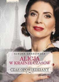 Alicja w krainie czasów 2. Grabowska Ałbena
