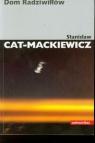 Dom Radziwiłłów Cat-Mackiewicz Stanisław