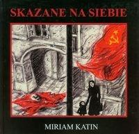 Skazane na siebie Katin Miriam