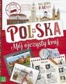 Polska. Mój ojczysty kraj. Dla dzieci 7-10 lat