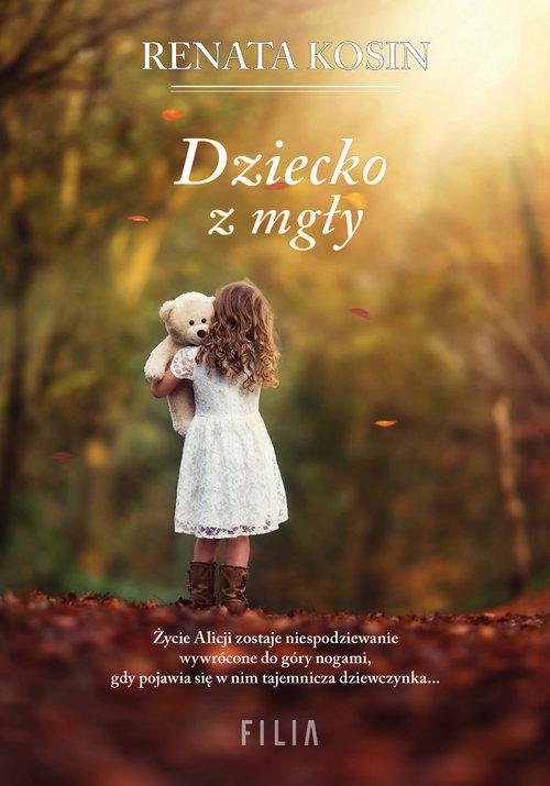 Dziecko z mgły Kosin Renata