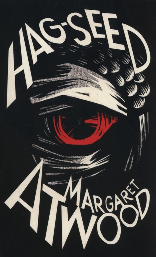 The Hag-Seed Atwood Margaret