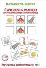 Ćwiczenia pamięci Ćwiczenia koncentracji Część 1 Sedivy Katarzyna