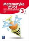 Matematyka 2001. Zeszyt ćwiczeń dla gimnazjum. Klasa 3. Część 1