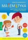 Matematyka. Karty pracy do ćwiczeń w domu i w szkole. Klasa 1