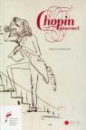 Chopin Gourmet