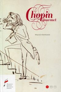 Chopin Gourmet Bońkowski Wojciech