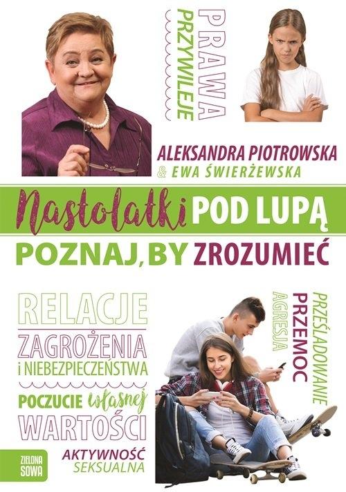 Nastolatki pod lupą Piotrowska Aleksandra, Świerżewska Ewa