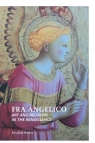 Fra Angelico Art and Religion in the Renaissance Mutter Rosalind