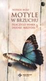 Motyle w brzuchu Dlaczego wiara dodaje skrzydeł