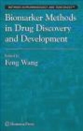 Biomarker Methods in Drug Discovery and Development F Wang
