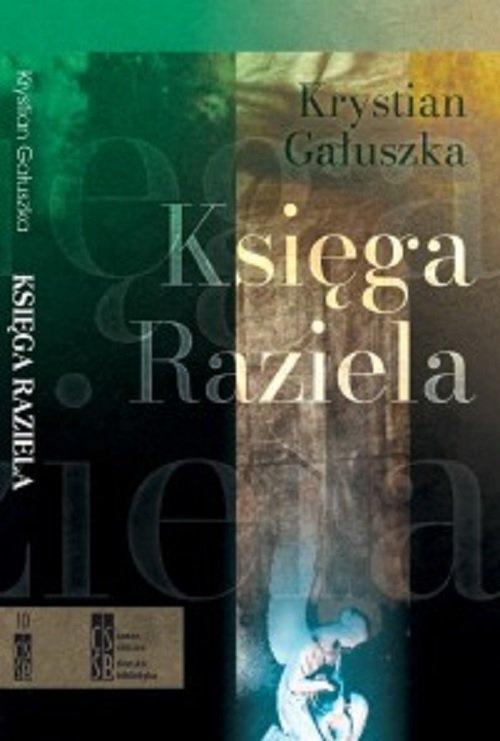 Księga Raziela / Silasia Progress Gałuszka Krystian