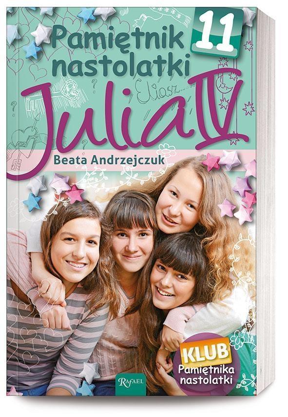 Pamiętnik nastolatki 11 Julia IV Andrzejczuk Beata