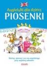 Angielski dla dzieci. Piosenki (wyd. 3/2017)