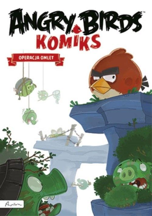 Angry Birds - Operacja Omlet Opracowanie zbiorowe