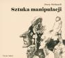 Sztuka manipulacji audiobook Jerzy Stelmach
