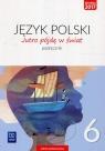 Jutro pójdę w świat. Język polski. Klasa 6. Podręcznik. Szkoła podstawowa