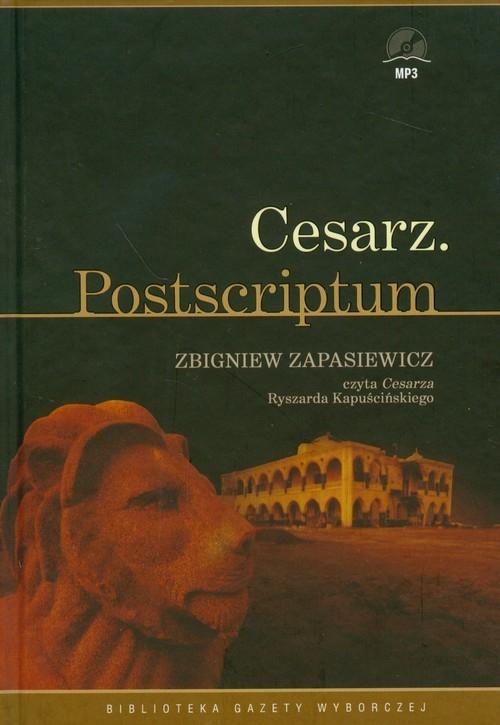 Cesarz Postscriptum  (Audiobook) (Audiobook) Kapuściński Ryszard