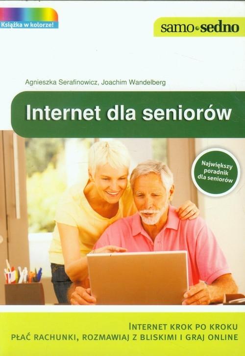 Internet dla seniorów Serafinowicz Agnieszka, Wandelberg Joachim