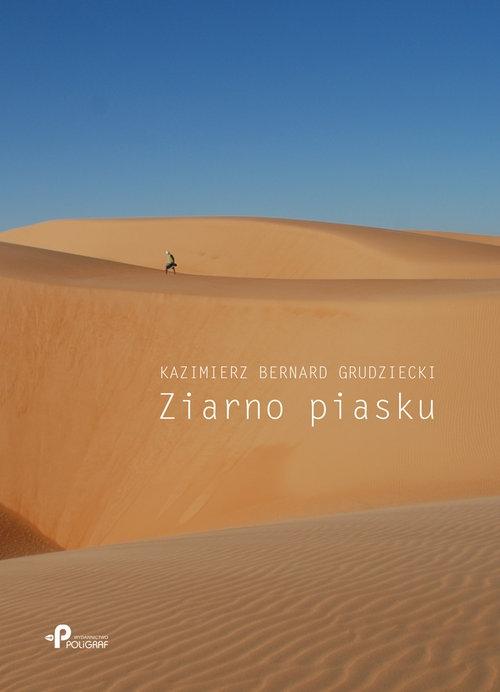 Ziarno piasku Grudziecki Kazimierz Bernard