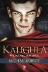 Kaligula. Wyznania szaleńca